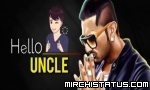 Hello Uncle - Yo Yo Honey Singh